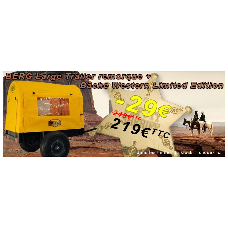 PROMO BERG Large Trailer remorque + Bâche Western Limited Edition